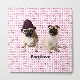 Hipster Pug Love ( Girlfriend Valentine's Day Gifts / Boyfriend Valentine Gift ) Metal Print