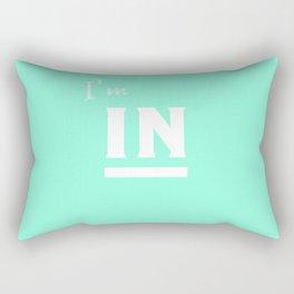 I'm in Rectangular Pillow
