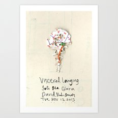 Visceral Longing  Art Print
