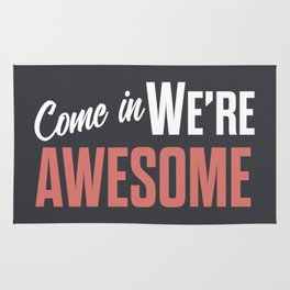Come in we are awesome, vintage Business sign, shop entrance, we're open, store signs Rug