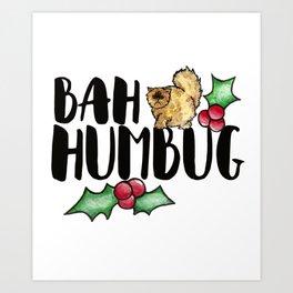 Bah Humbug Art Print