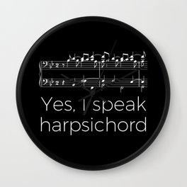 Yes, I speak harpsichord Wall Clock