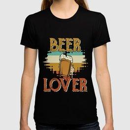 beer beer lover beer tent booze T-shirt
