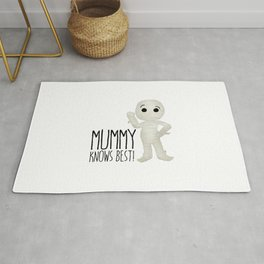 Mummy Knows Best! Rug