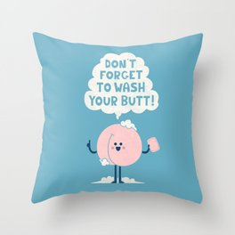 Wash Your Butt Throw Pillow