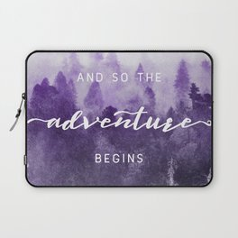 Ultra Violet Forest - And So The Adventure Begins Nature Photography Typography Laptop Sleeve