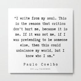 83   | Paulo Coelho Quotes | 190703 Metal Print