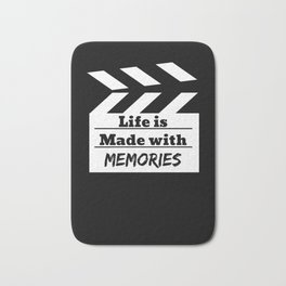 Life Is Made With Memories Bath Mat