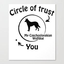 Circle of trust my Czechoslovakian Wolfdog Canvas Print