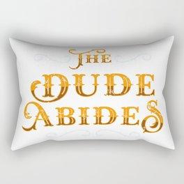 Dude Abides Cool Gift Idea Rectangular Pillow