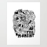 In The Moment Art Print