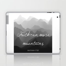 Faith Can Move Mountains Religious Bible Verse Art - Matthew 17:20 Laptop & iPad Skin