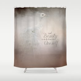 Real Beauty is to be True To Oneself White Peacock Shower Curtain