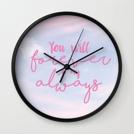 forever and always Wall Clock