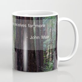 Muir Woods Quote 1 Coffee Mug