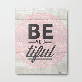 BE YOU Tiful Pink Mandala Metal Print
