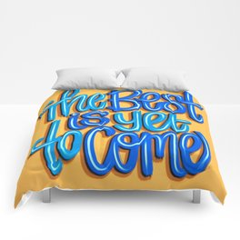 The Best Is Yet To Come (Version 2) Orange, Deep Blue & Light Blue // Quote Hand Lettering Art Comforters