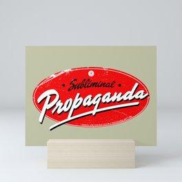 Subliminal Propaganda Mini Art Print