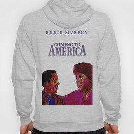 Coming to America Hoody