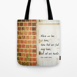Home Quote Oliver Wendell Holmes Tote Bag