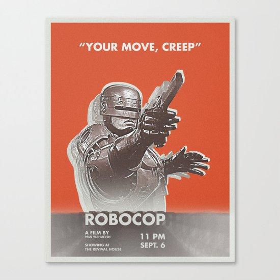 your move, creep Canvas Print