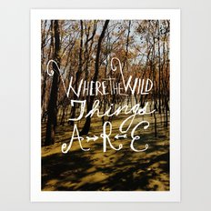 the wild things Art Print