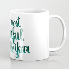 It's the most wonderful time of the year Coffee Mug