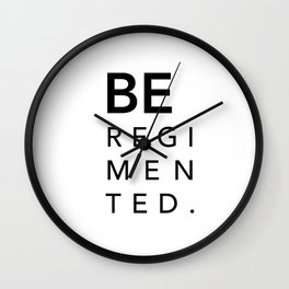 be Regimented Wall Clock