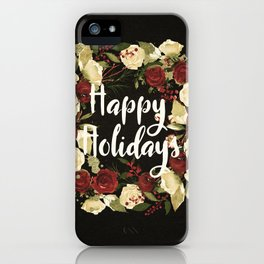 Happy Holidays 4 iPhone Case