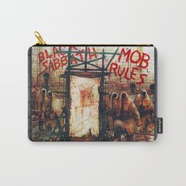 The Mob Rules  Carry-All Pouch