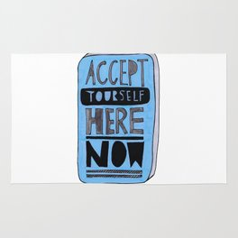 Accept Yourself Here Now. Rug