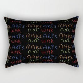 make arts not war 2-anti-war,pacifist,pacifism,art,artist,arte,paz,humanities Rectangular Pillow