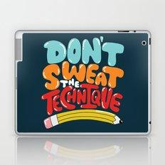 don't sweat the technique Laptop & iPad Skin