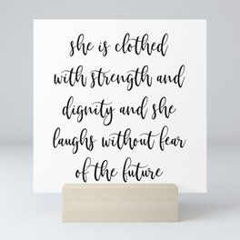 Proverbs 31:25 She is Clothed with Strength and Dignity Mini Art Print