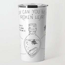 How Can You Mend a Broken Heart Travel Mug