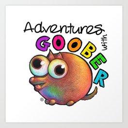 Adventures With Goober Art Print