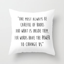 Words Have The Power To Change Us Throw Pillow