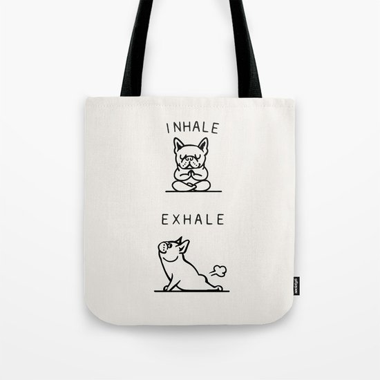 Inhale Exhale Frenchie Tote Bag