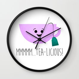 Mmmmm... Tea-licious! Wall Clock