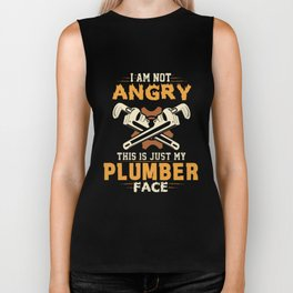 I am not angry this is just my plumber Biker Tank