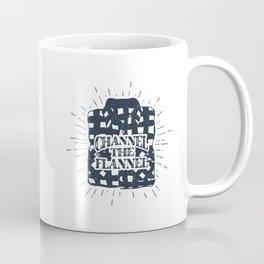 Channel The Flannel Coffee Mug