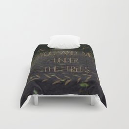 you & me under the trees Comforters