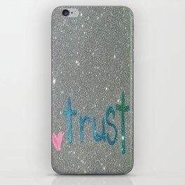 Trust Glitter Card iPhone Skin