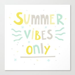 Summer Vibes Only - handlettering quote design in pastel colors palette for T-shirts and other stuff Canvas Print