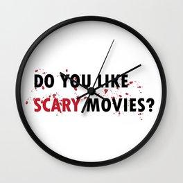 Scream: Do you like scary movies? Wall Clock