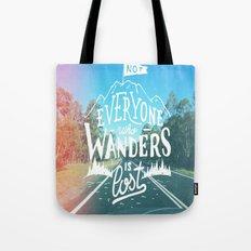 Not everyone who wanders is lost Tote Bag
