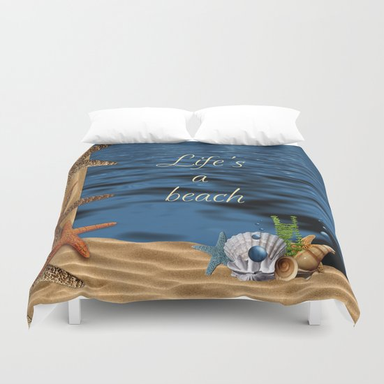 Life's A Beach Duvet Cover
