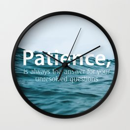Patience, Wall Clock