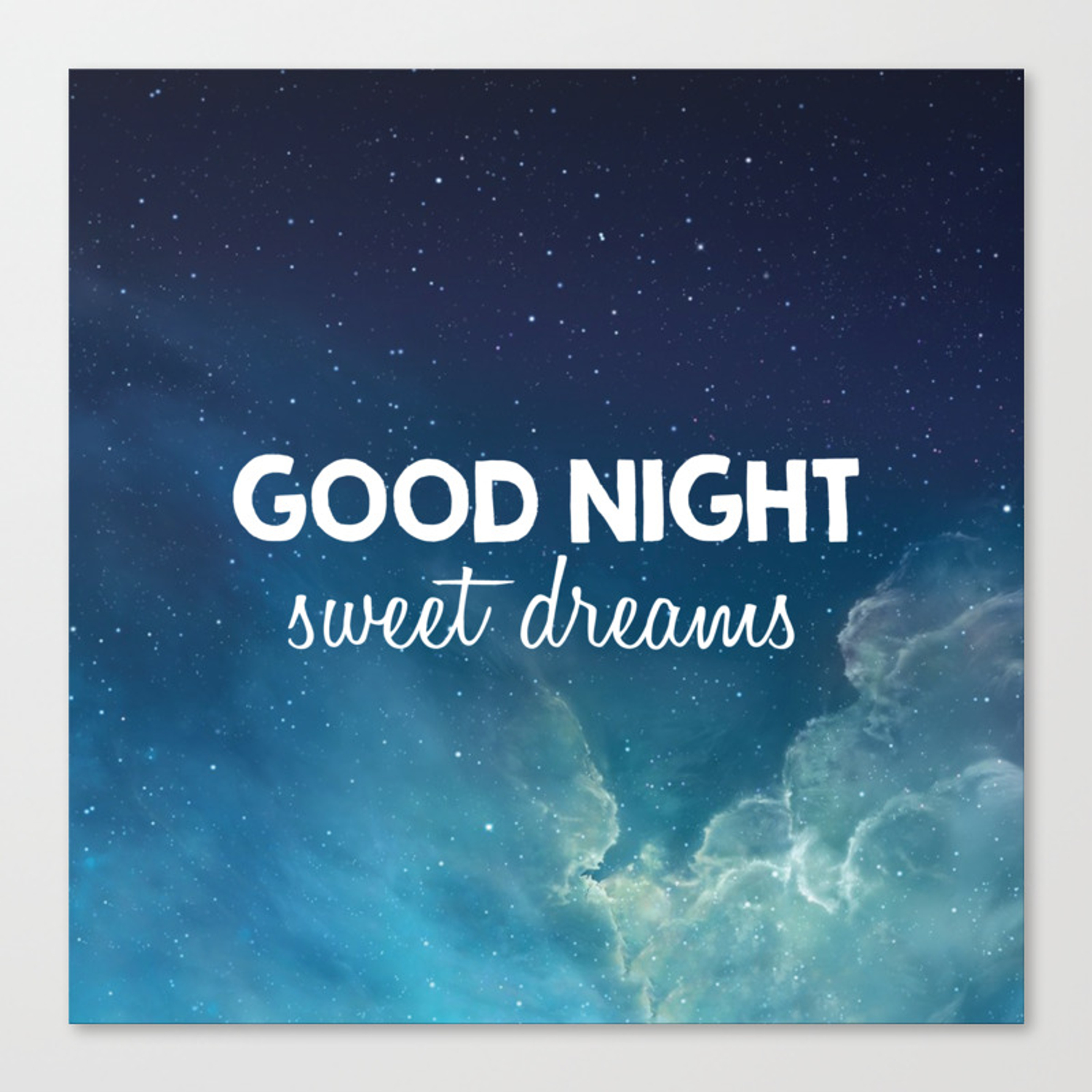 Good Night Sweet Dreams Canvas Print