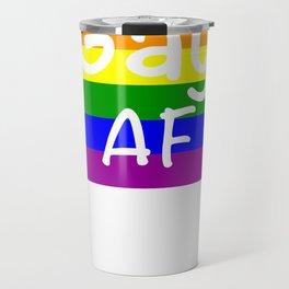 Gay AF Gay Pride LGBT Shirt Travel Mug